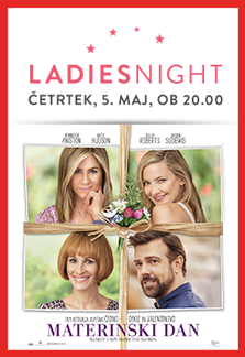 Ladies Night: Materinski dan