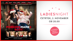 Ladies Night: Poredne mame 2 Božič